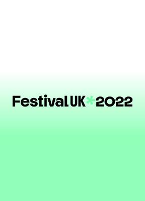 FestivalUK 2022